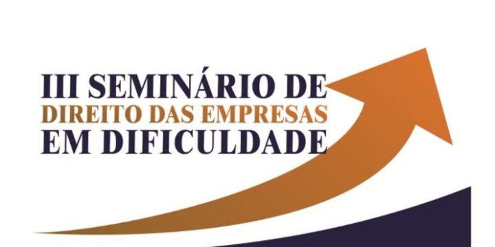 III Seminário de Direito das Empresas em Dificuldades