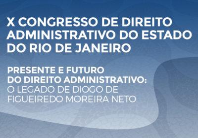 Medina Osório participou do X Congresso de Direito Administrativo do Estado do RJ